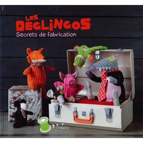 """Livre """"Les Déglingos - Secrets de Fabrication"""""""
