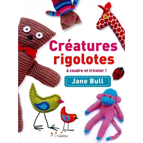 """Livre """"Créatures Rigolotes à coudre et tricoter!"""""""