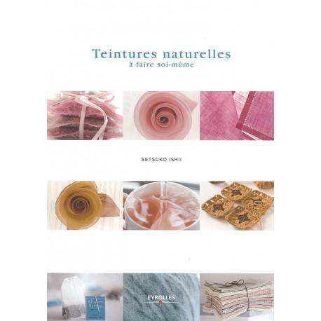 """Book """"Teintures naturelles à faire soi-même"""""""