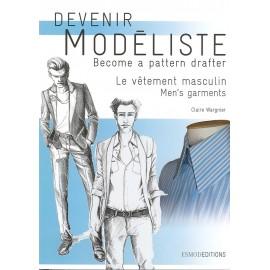 """""""Devenir Modéliste - Le vêtement masculin"""" book"""