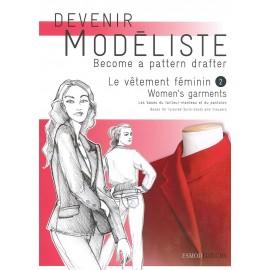 """""""Devenir Modéliste - Le vêtement féminin tome 2"""" book"""