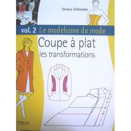 """Livre """"Le Modélisme de mode - Vol 2 - Coupe à plat, les transformations"""""""