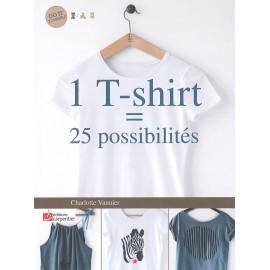 """Livre """"1 T-shirt  25 possibilités"""""""