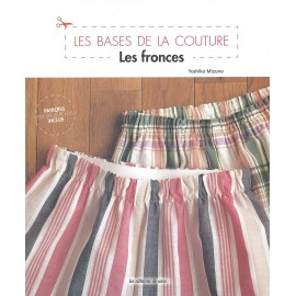 """Livre """"Les bases de la couture: Les fronces"""""""