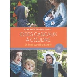"""Livre """"Idées cadeaux à coudre"""""""