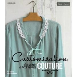 """Livre """"Customisation couture - Vêtements & Accessoires"""""""