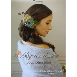 """Livre """"Bijoux de tête pour jolies fêtes"""""""