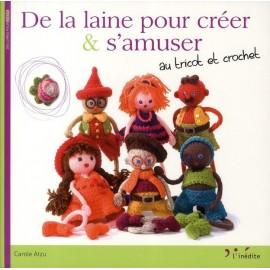 """Livre """"De la laine pour créer & s'amuser au tricot et crochet"""""""