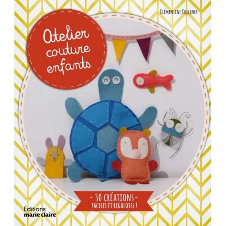 """Livre """"Atelier couture enfants"""""""