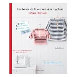 """Livre """"Les bases de la couture à la machine - spécial débutants"""""""