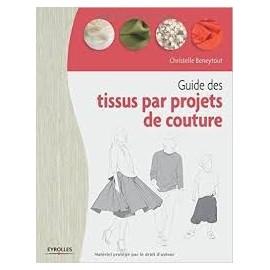 """Livre """"Guide des tissus par projets de couture"""""""