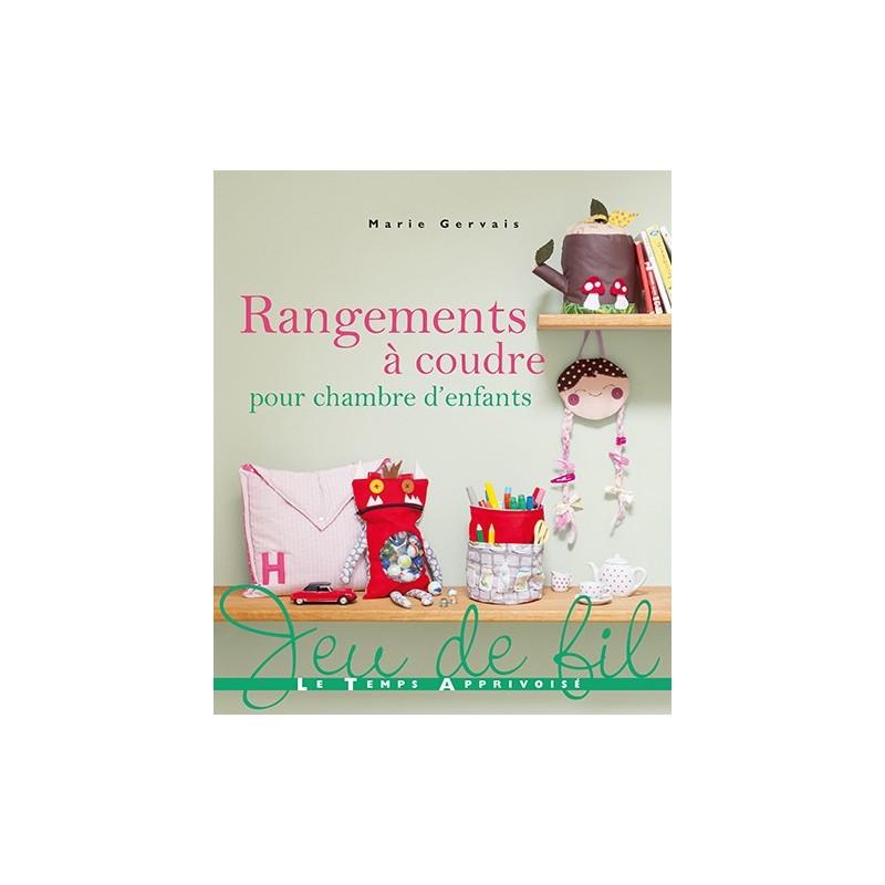 Book rangements coudre pour chambre d 39 enfants ma for Rangements chambre enfants