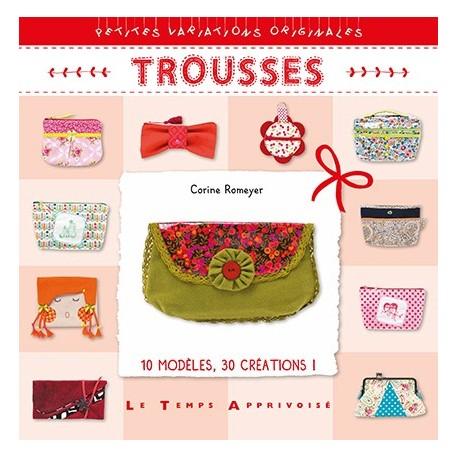 """Livre """"Trousses"""""""