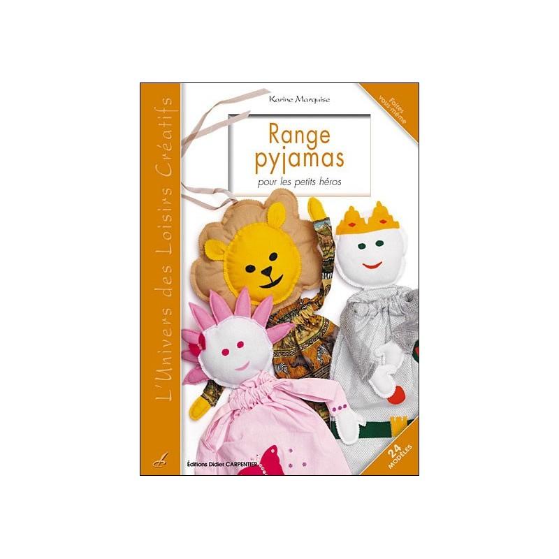 livre range pyjamas h ros pour tout petits ma petite mercerie. Black Bedroom Furniture Sets. Home Design Ideas