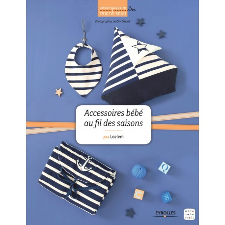"""Book """"Accessoires bébé au fil des saisons"""""""