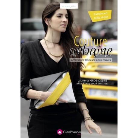 """Livre """"Couture urbaine - accessoires tendance pour femmes"""""""