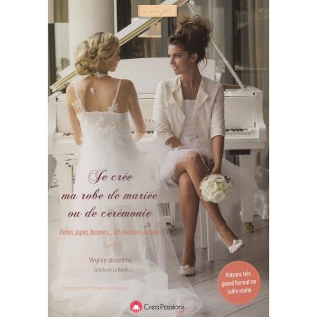 """Book """"Je crée ma robe de mariée ou de cérémonie"""""""
