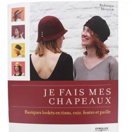 """Livre """"Je fais mes chapeaux"""""""