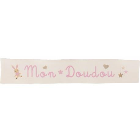 Ruban sergé Mon doudou - rose sur fond écru x 25cm