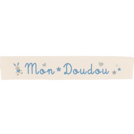 Ruban sergé Mon doudou - bleu sur fond écru x 25cm