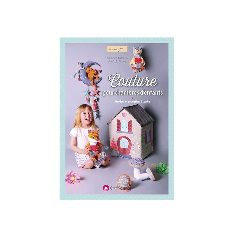 livre couture pour chambres d 39 enfants ma petite mercerie. Black Bedroom Furniture Sets. Home Design Ideas