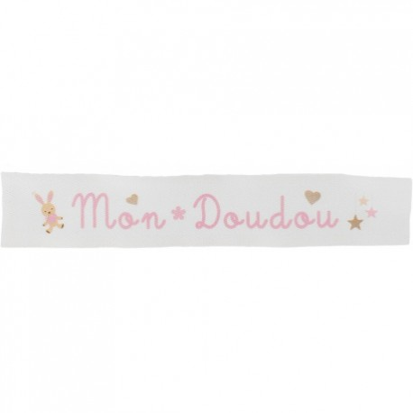 Ruban sergé Mon doudou - rose sur fond blanc x 25cm