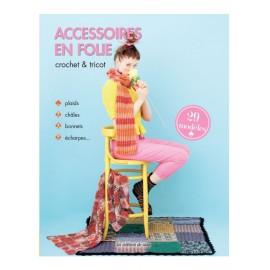"""Livre """"Accessoires en folie crochet & tricot"""""""