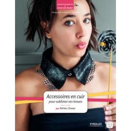 """Livre """"Accessoires en cuir pour sublimer ses tenues"""""""