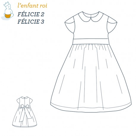 Félicie Dress L'Enfant Roi sewing pattern - From 2 to 12 years old