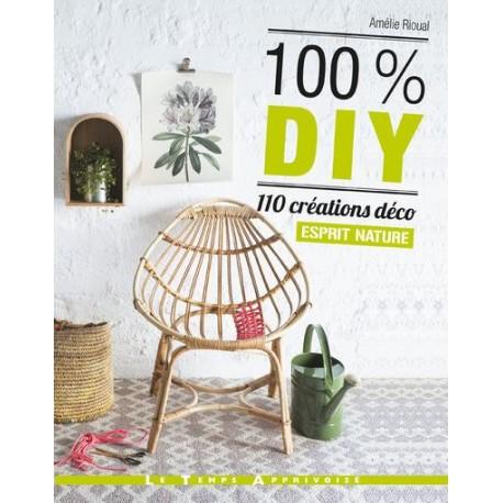 """Livre """"100% DIY 110 créations déco esprit nature"""""""