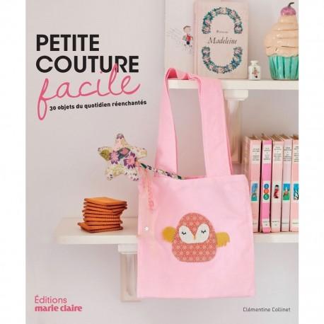 """Livre """"Petite couture facile 30 objets du quotidien réenchantés"""""""