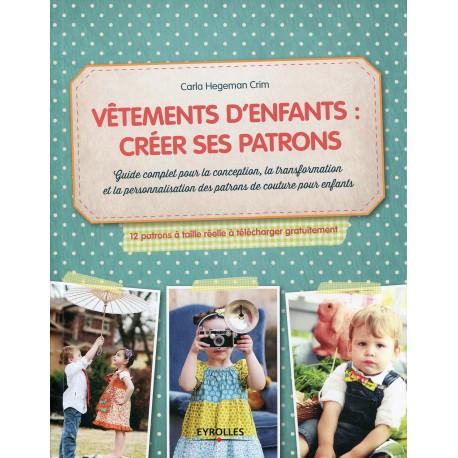 """Book """"Vêtements d'enfants créer ses patrons"""""""