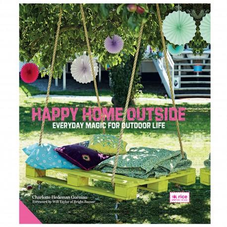 """Livre """"Happy Home Outside Une touche de magie pour l'extérieur"""""""