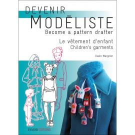 """Livre """"Devenir Modéliste - Le vêtement féminin tome 2"""""""