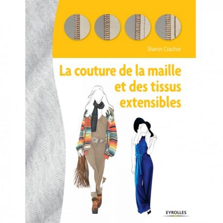 """Book """"La couture de la maille et des tissus extensibles"""""""