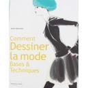 """Livre """"Comment dessiner la mode - Bases & Techniques"""""""
