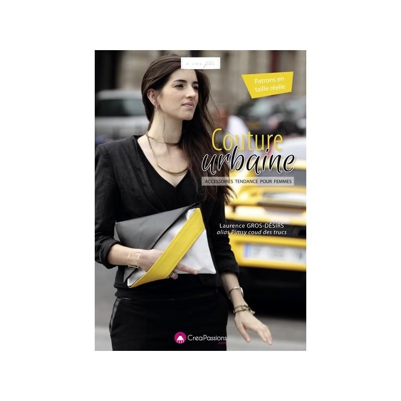 Livre couture urbaine accessoires tendance pour femmes for Accessoire couture